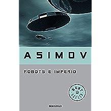 Robots e Imperio (Serie de los robots 5) (BEST SELLER)