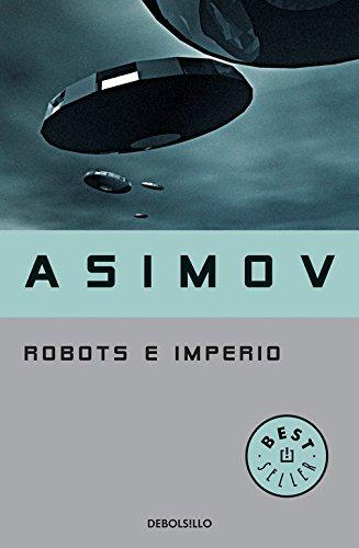 Robots e Imperio (Serie de los robots 5)
