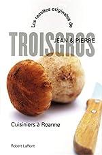 Cuisiniers à Roanne - NE de Jean TROISGROS