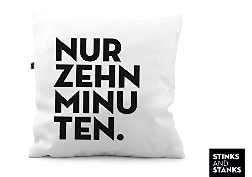 Kissen Nur Zehn Minuten KS046am (40 x 40 cm)
