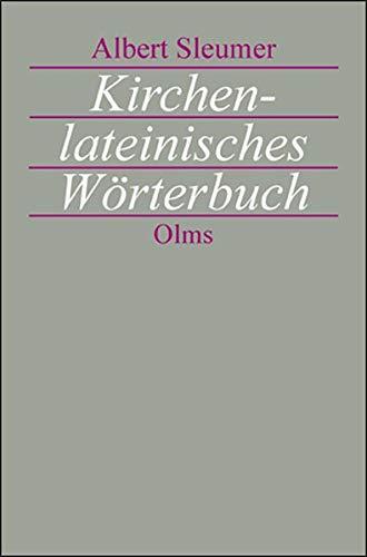 """Kirchenlateinisches Wörterbuch: Zweite, sehr vermehrte Auflage des """"Liturgischen Lexikons"""" unter umfassendster Mitarbeit von Joseph Schmid herausgegeben."""