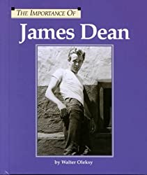 James Dean (Importance of)