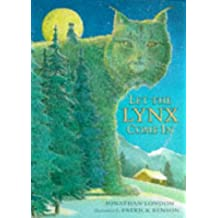 Let The Lynx Come In