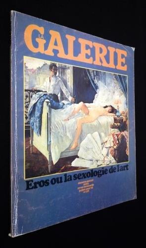 la-galerie-n-118-juillet-aot-1972-eros-ou-la-sexologie-de-l-39-art