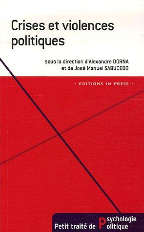 Crises et violences politiques par Alexandre Dorna