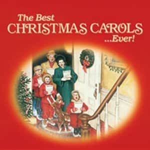 The Best Christmas Carols...Ever!: Amazon.co.uk: Music