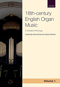 18th-century English Organ Music, Volume 1: A graded anthology