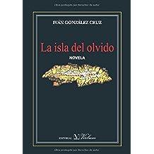 La Isla Del Olvido (Narrativa)