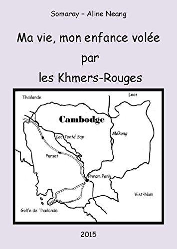 Ma vie, mon enfance volée par les Khmers-Rouges