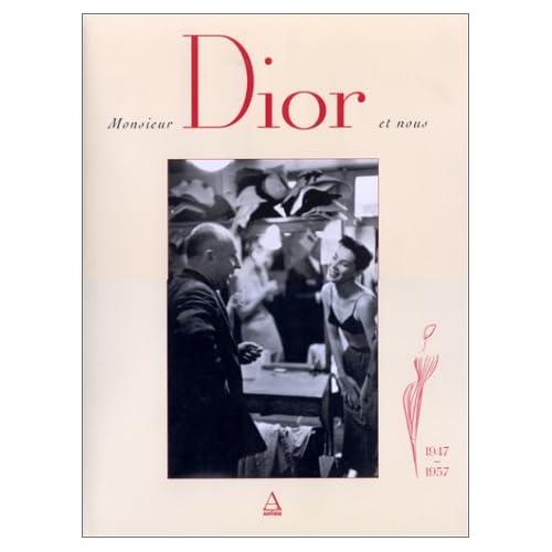 Monsieur Dior et nous : 1947-1957