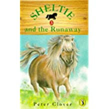 Sheltie 3: Sheltie and the Runaway