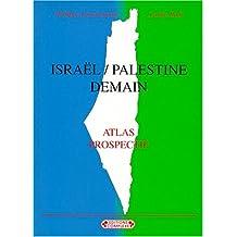 Israël-palestine demain