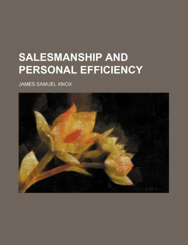 Salesmanship and Personal Efficiency