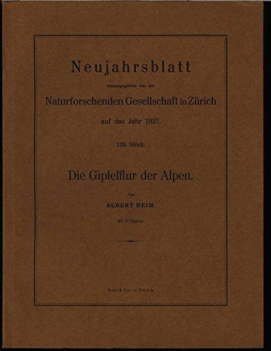 Die Gipfelflur der Alpen, in: NEUJAHRSBLATT, Nr. 129.