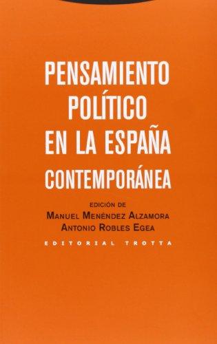 Pensamiento Político En La España Contemporánea (Estructuras y Procesos. Ciencias Sociales) por Manuel Menéndez Alzamora