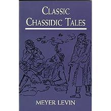 Classic Chassidic Tales