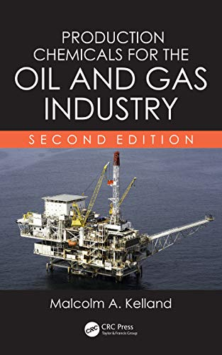 Production Chemicals for the Oil and Gas Industry (English Edition) -