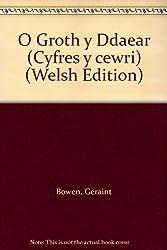 O Groth y Ddaear (Cyfres y cewri)