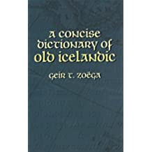 A Concise Dictionary of Old Icelandic (Dover Language Guides) (English Edition)