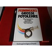 Feiningers große Fotolehre