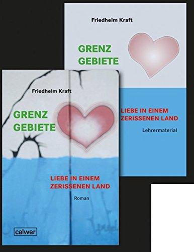 Kombi-Paket: Grenzgebiete - Liebe in einem zerrissenem Land: Roman und Lehrermaterial