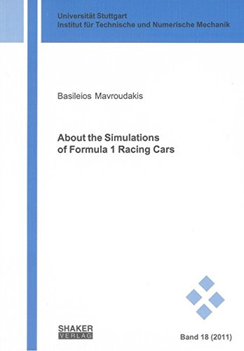 About the Simulations of Formula 1 Racing Cars (Schriften aus dem Institut für Technische und Numerische Mechanik der Universität Stuttgart) (Race Car Vehicle Dynamics)