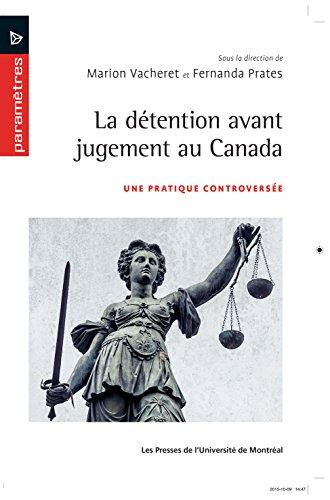 La détention avant jugement: Une pratique controversée