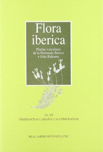 Flora ibérica. Vol. XII. Verbenaceae-Labiatae-Callitrichaceae: Vol. XVII