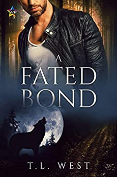 A Fated Bond by [West, T.L.]
