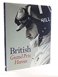 BRITISH GRAND PRIX HEROES
