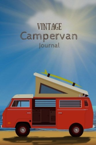 Retro-van (Vintage Campervan Journal: Retro Van with Surfboard at the Beach (Camping, Caravan and Campervan Journals))