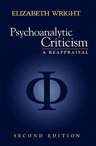 Psychoanalytic Criticism: A Reappraisal, Second Edition 0002-Revised edition by Elizabeth Wright (1998) Paperback