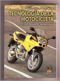 Descargar Libro La motocicleta desde el automóvil de Miguel Ángel Pérez Belló