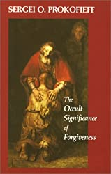 The Occult Significance of Forgiveness