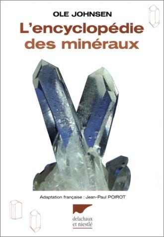 L'Encyclopédie des minéraux par Ole Johnsen