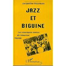 Jazz et biguine : les musiques noires du Nouveau Monde
