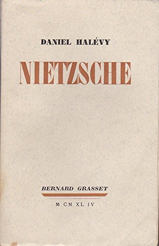 Nietzsche par Daniel Halevy