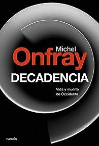 Decadencia par Michel Onfray