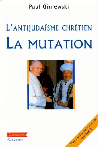 Antijudaïsme chrétien : la mutation