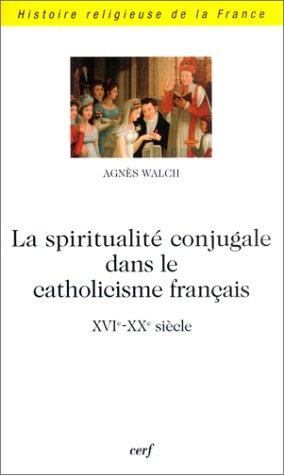 La Spiritualité conjugale dans le catho...