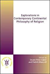Explorations in Contemporary Continental Philosophy of Religion (Value Inquiry Book Series / Philosophy and Religion)