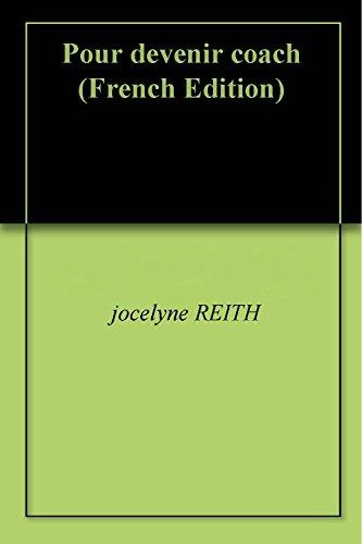 Pour devenir coach par jocelyne REITH