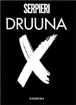 Druuna X, tome 1 de Paolo Eleuteri Serpieri