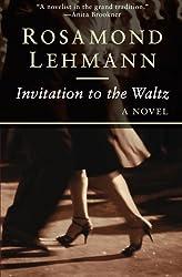 Invitation to the Waltz (The Olivia Curtis Novels) by Rosamond Lehmann (2015-04-28)