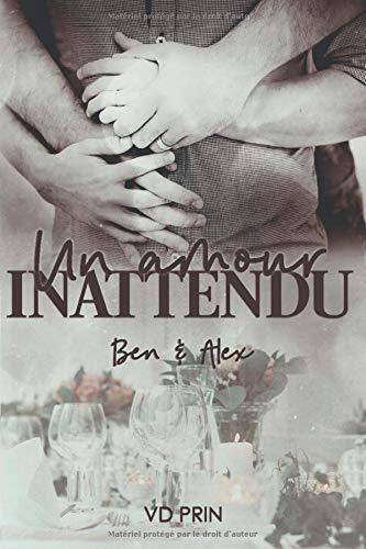 Ben & Alex : un amour inattendu par V.D Prin