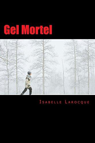 Gel Mortel de Isabelle Larocque