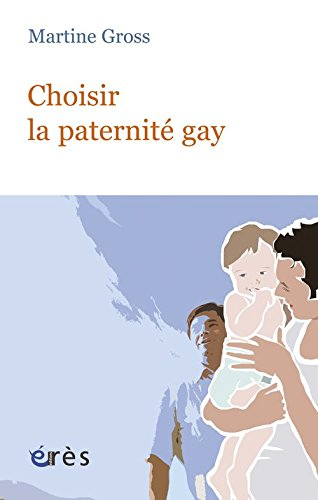 Choisir la paternité gay