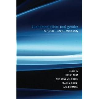 Fundamentalism and Gender: Scripture-Body-Community (Postmodern Ethics)