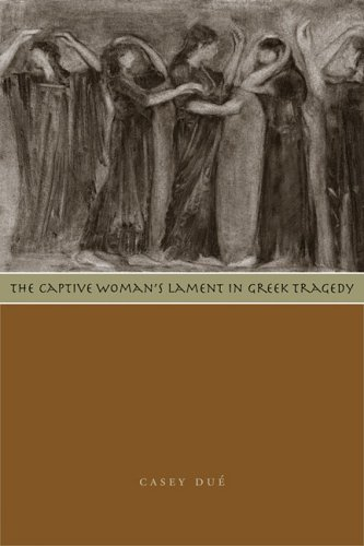 The Captive Woman's Lament in Greek Tragedy