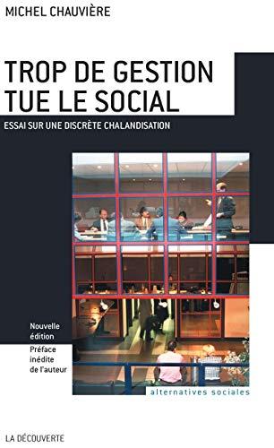 Trop de gestion tue le social par Michel CHAUVIÈRE